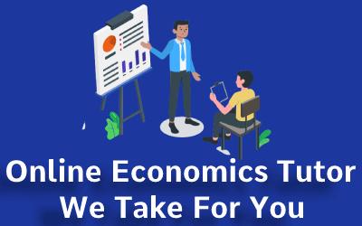 Online Economics Tutor Help